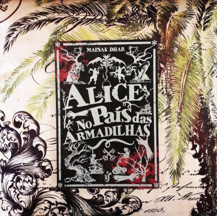 Resenha: Alice No País Das Armadilhas